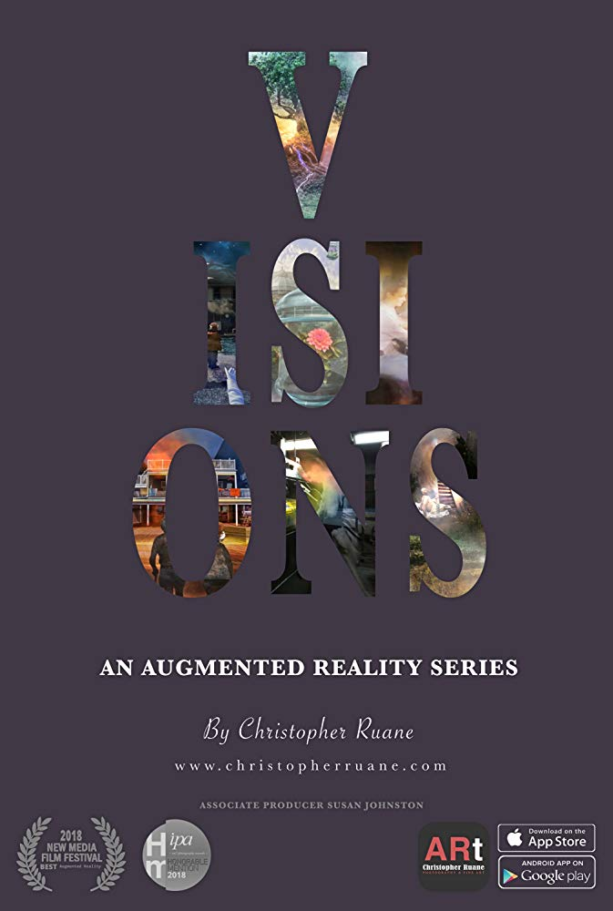 Visions, an Augmented Reality Series