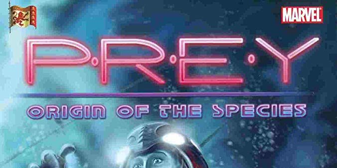 Marvel Comic Prey Origin of the Species
